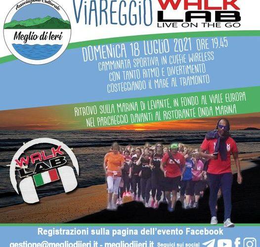 VIAREGGIO – DOMENICA 18 LUGLIO 2021 WALKLAB®System in FLOU ATMOSPHERE